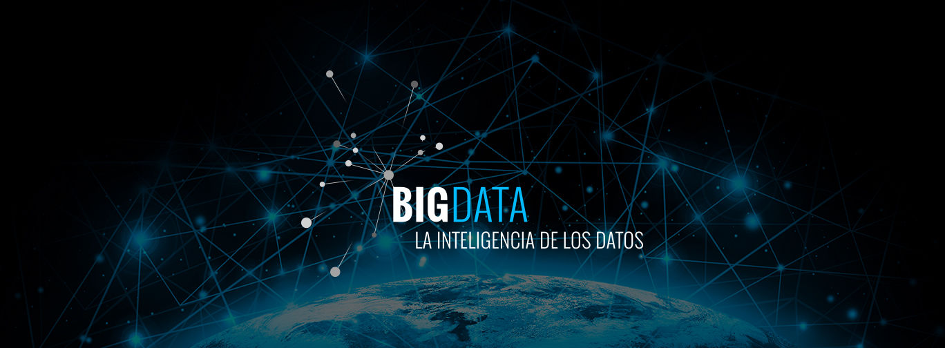 Big Data: la inteligencia de los datos